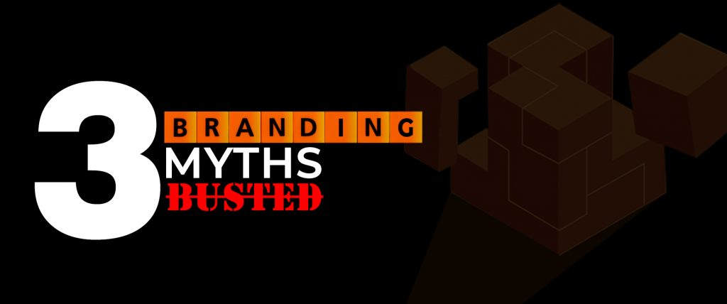 branding myths busted